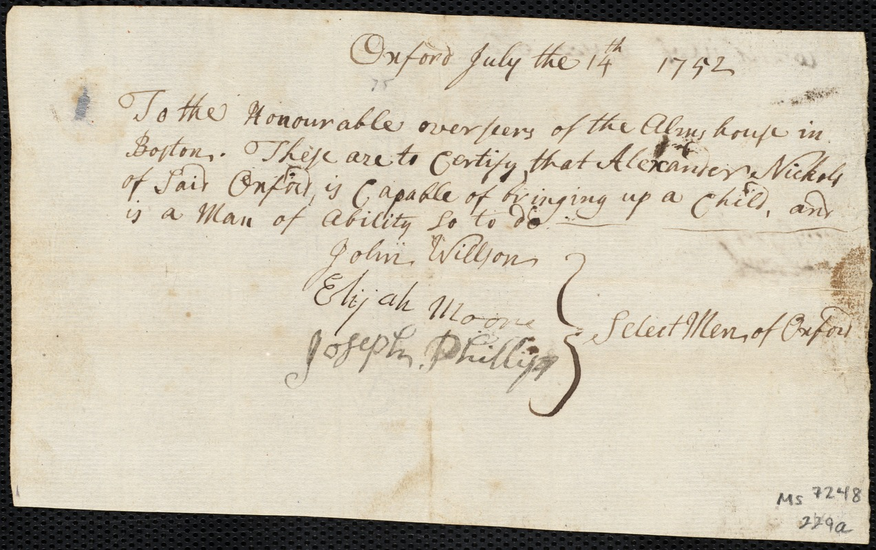Document of indenture: Servant: Ivers, John. Master: Nichols, Alexander [Allexander]. Town of Master: Oxford. Selectmen of the town of Oxford autograph document signed to the Overseers of the Poor of the town of Boston: Endorsement Certificate for Alexander Nichols.