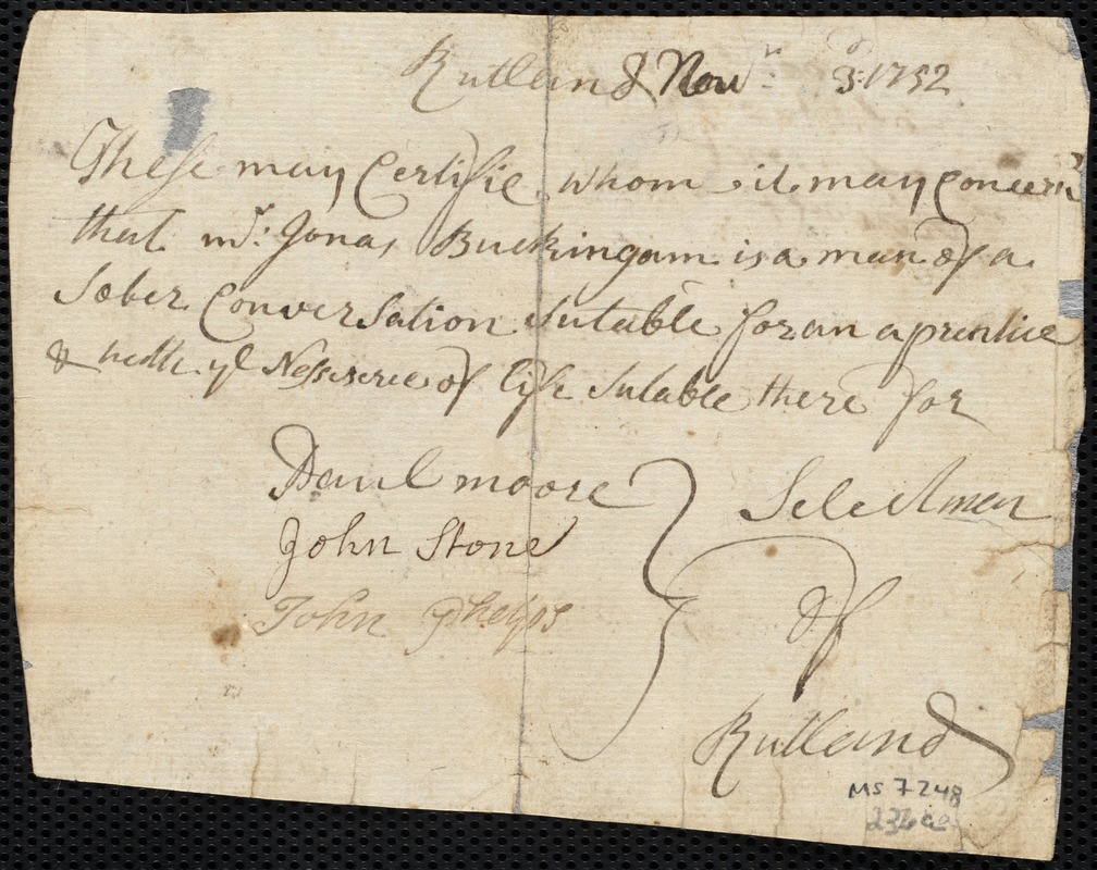 Document of indenture: Servant: Roads, Mary. Master: Buckingham, Jonas. Town of Master: Rutland. Selectmen of the town of Rutland autograph document signed to Whom It May Concern: Endorsement Certificate for Jonas Buckingham.