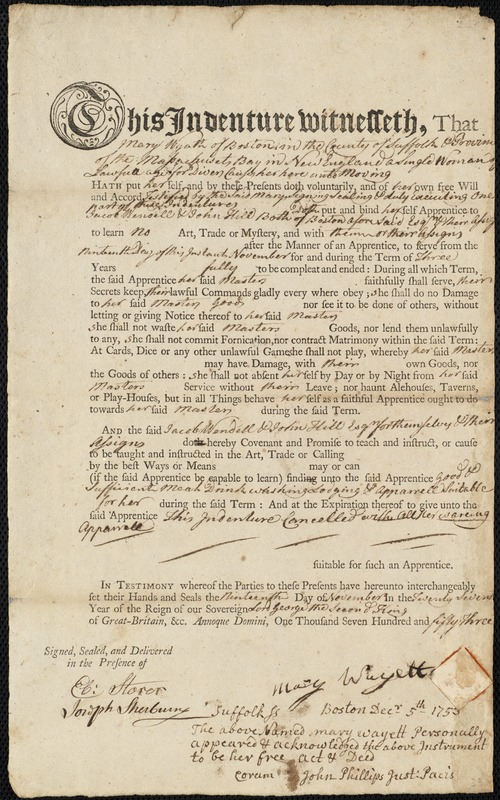 Document of indenture: Servant: Wayett, Mary. Masters: Wendell, Jacob and John Hill. Town of Masters: Boston