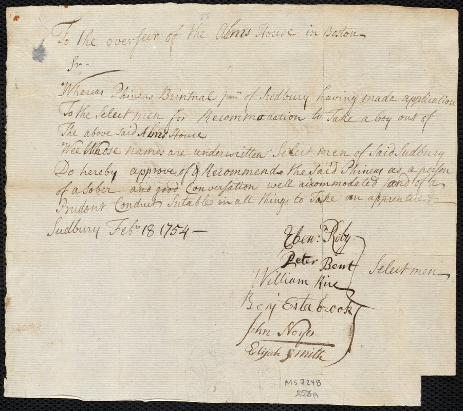 Document of indenture: Servant: Fendley, John. Master: Brintnall, Phineas Jr. Town of Master: Sudbury. Selectmen of the town of Sudbury autograph document signed to the Overseers of the Poor of the town of Boston: Endorsement Certificate for Phineas Brintnall, Jr.