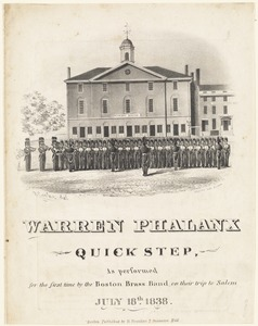 Warren Phalanx quick step. As performed for the first time by the Boston Brass Band on their trip to Salem, July 18th 1838