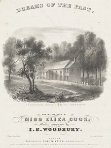 Dreams of the past, poetry written by Miss Eliza cook, music composed by I. B. Woodbury