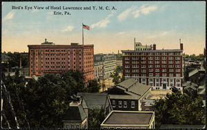 Bird's eye view of Hotel Lawrence and Y.M.C.A., Erie, Pa.