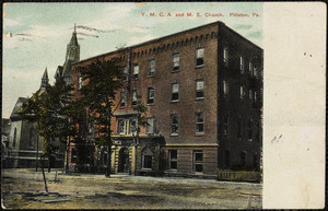 Y.M.C.A. and M.E. Church. Pittston, Pa.
