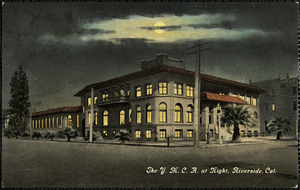 Y.M.C.A. at night, Riverside, Cal