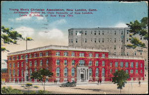 Young Men's Christian Association, New London, Conn. Architects, Dudley St. Clair Donnelly of New London, Louis E. Jallade of New York City