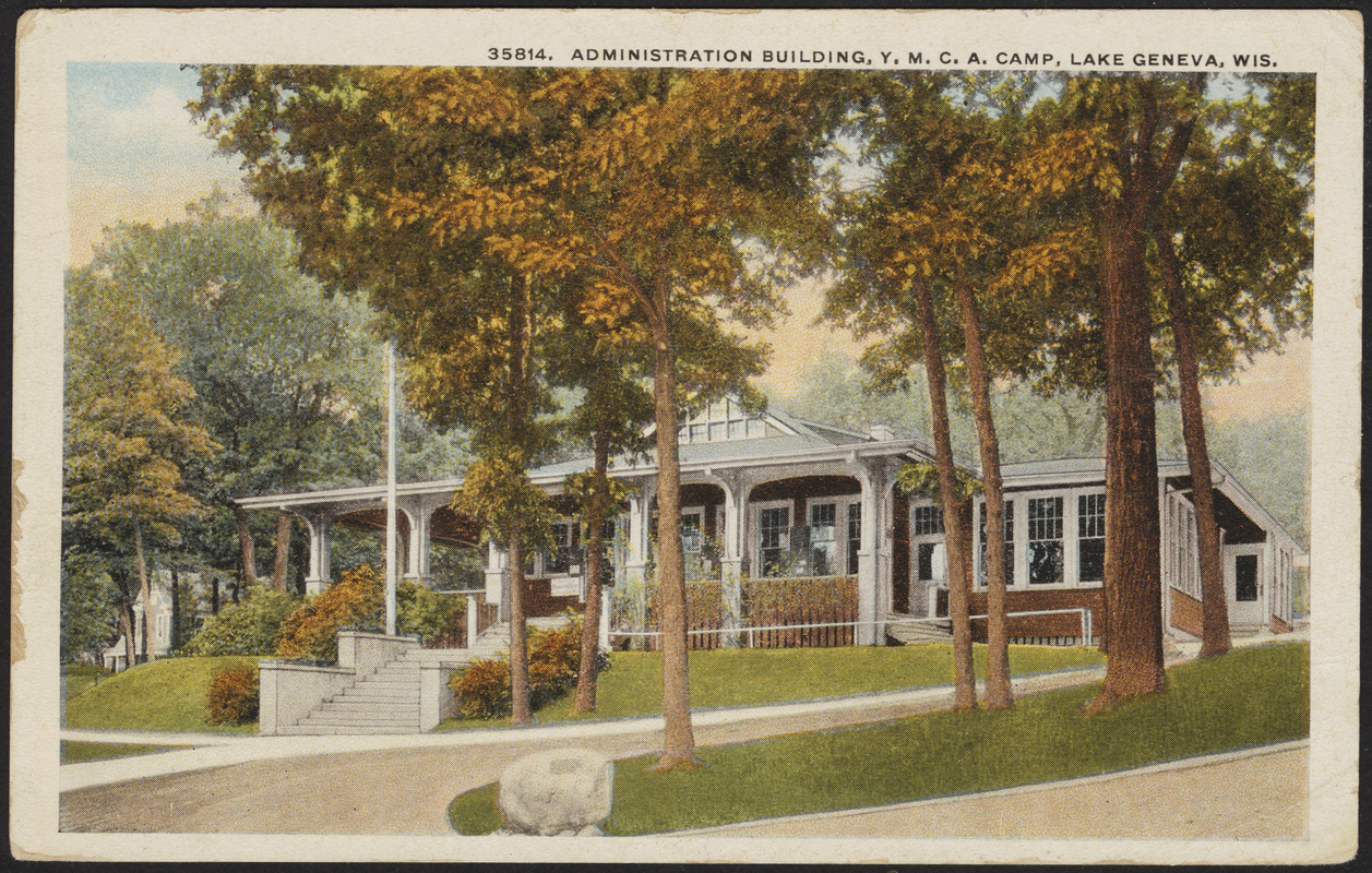 Administration building, Y.M.C.A. Camp, Lake Geneva, Wis.