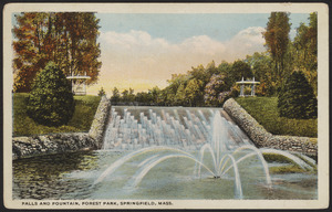 Falls and fountain, Forest Park, Springfield, Mass.