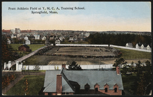 Pratt Athletic Field at Y.M.C.A. Training School, Springfield, Mass.