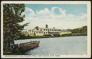 Enlisted Men's Club, Robbins Pond, Camp Devens, Ayer, Mass