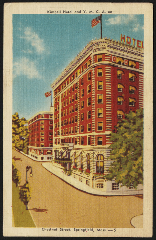 Kimball Hotel and Y.M.C.A. on Chestnut Street, Springfield, Mass.