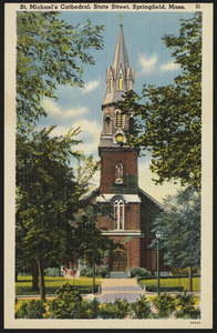St. Michael's Cathedral, State Street, Springfield, Mass.