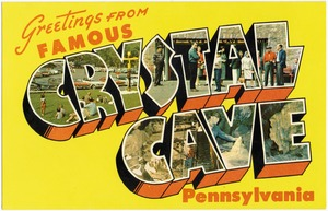 Greetings from famous Crystal Cave, Pennsylvania