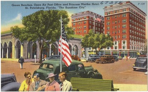 """Green benches, open air post office, and Princess Martha Hotel, St. Petersburg, Florida, """"the sunshine city"""""""