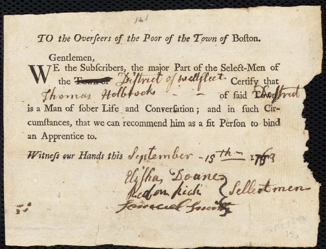 Document of indenture: Servant: Cox, Elias. Master: Holbrook, Thomas. Town of Master: Wellfleet. Selectmen of the town of Wellfleet autograph document signed to the Overseers of the Poor of the town of Boston: Endorsement Certificate for Thomas Holbrook.