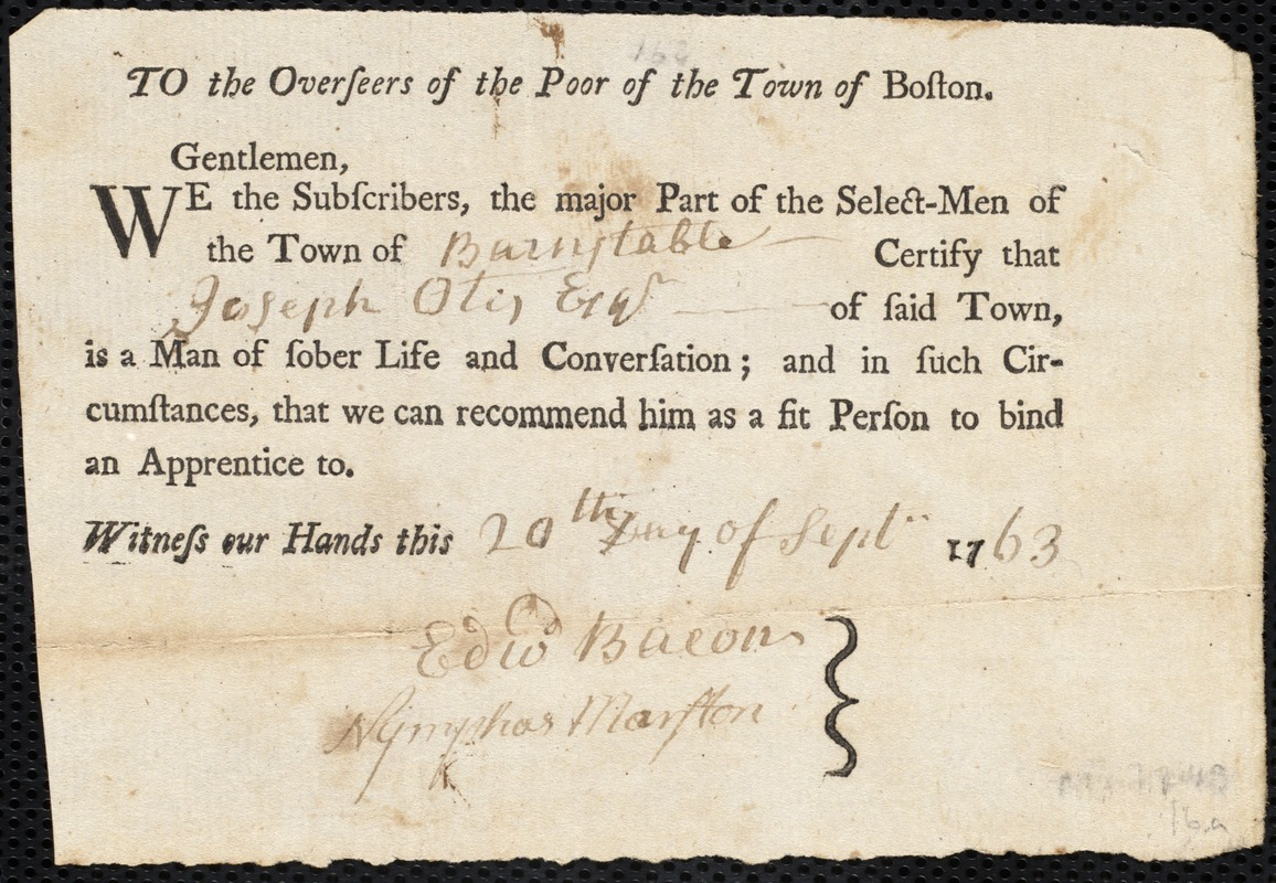 Document of indenture: Servant: Mangent, Moses. Master: Otis, Joseph. Town of Master: Barnstable. Selectmen of the town of Barnstable autograph document signed to the Overseers of the town of Boston: Endorsement Certificate for Joseph Otis.