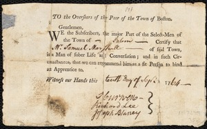 Document of indenture: Servant: Bright, William. Master: Marshall, Samuel. Town of Master: Salem. Selectmen of the town of Salem autograph document signed to the Overseers of the Poor of the town of Boston: Endorsement Certificate for Samuel Marshall.