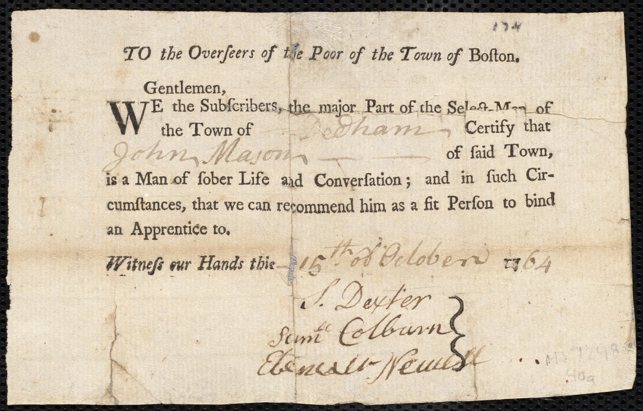 Document of indenture: Servant: Brown, John. Master: Mason, John. Town of Master: Dedham. Selectmen of the town of Dedham autograph document signed to the Overseers of the Poor of the town of Boston: Endorsement Certificate for John Mason.