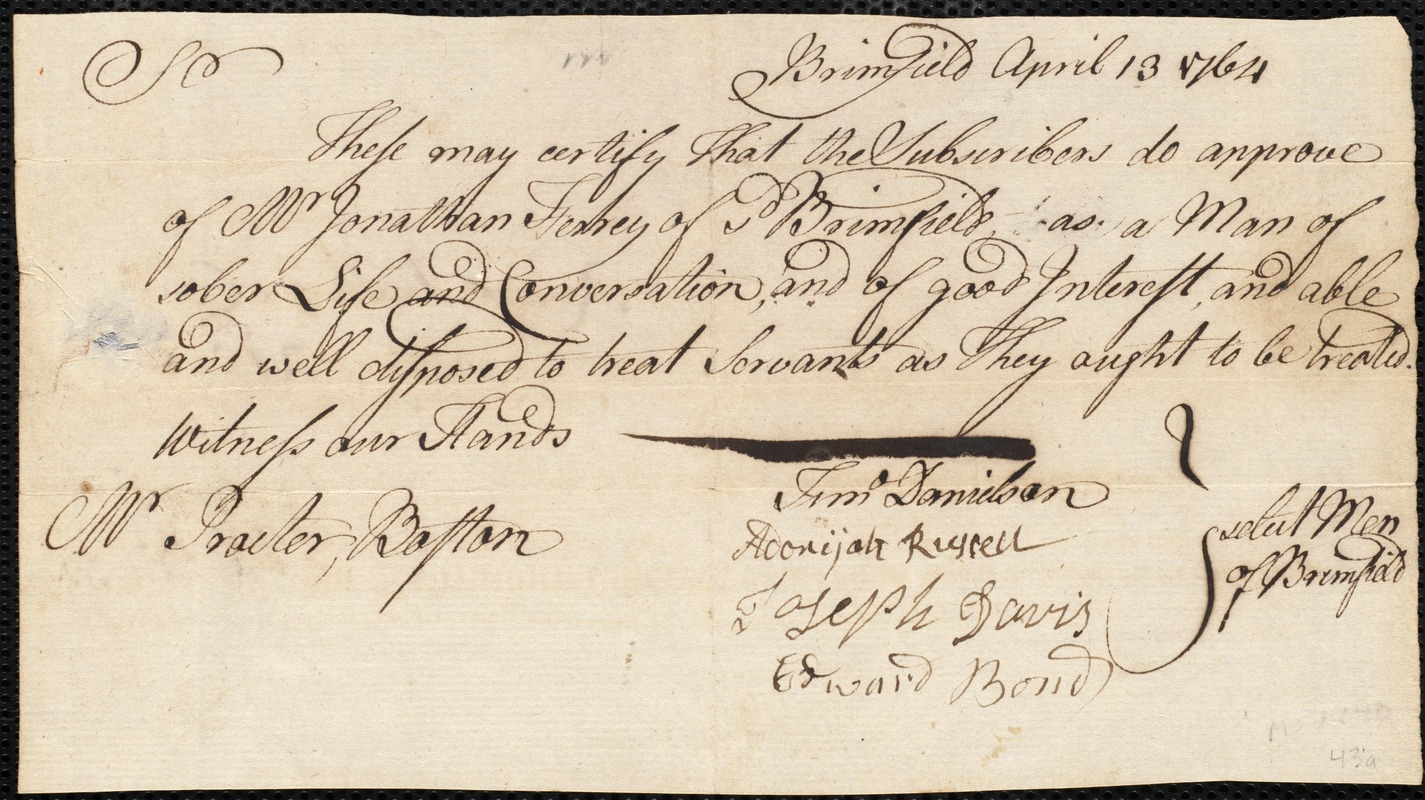 Document of indenture: Servant: Melvin, Hannah. Master: Ferre, Jonathan. Town of Master: Brimfield. Selectmen of the town of Brimfield autograph document signed to the [Overseers of the Poor of the town of Boston]: Endorsement Certificate for Jonathan Ferre.