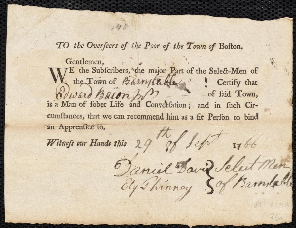 Document of indenture: Servant: Osborn, Joseph. Master: Bacon, Edward Jr. Town of Master: Barnstable. Selectmen of the town of Barnstable autograph document signed to the Overseers of the Poor of the town of Boston: Endorsement Certificate for Edward Bacon, Jr.