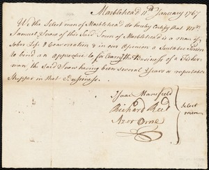 Document of indenture: Servant: Wharff, Robert. Master: Snow, Samuel [Sam]. Town of Master: Marblehead. Selectmen of the town of Marblehead autograph document signed to the Overseers of the Poor of the town of Boston: Endorsement Certificate for Samuel Snow.