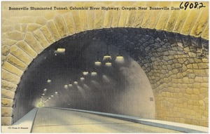Bonneville Illuminated Tunnel, Columbia River Highway, Oregon, near Boneville Dam