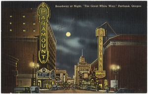 "Broadway at night, ""The great white way,"" Portland, Oregon"