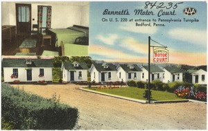 Bennett's Motor Court, on U.S. 220 at entrance to Pennsylvania Turnpike, Bedford, Penna.