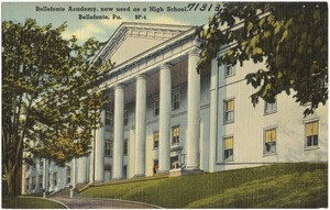 Bellefonte Academy, now used as a high school, Bellefonte, Pa.