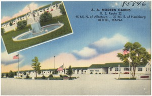 A. A. Modern Cabins, U.S. Route 22, 45 Mi. N. of Allenstown -- 37 Mi. E. of Harrisburg, Bethel, Penna.