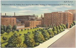 Bethlehem Steel Co. parking area showing new office building in right background, Bethlehem, Pa.
