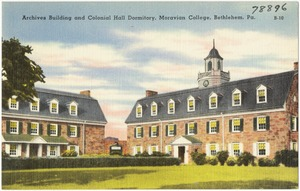 Archives building and Colonial Hall dormitory, Moravian Collage, Bethlehem, Pa.