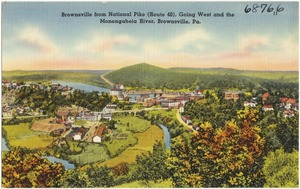 Brownsville from National Pike (Route 40), going west and the Monongahela River, Brownsville, Pa.