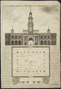 An elevation, plan, and history, of the Royal Exchange of London