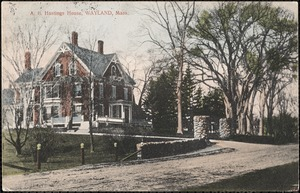 A. B. Hastings House, Wayland, Mass.