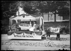 We care for the sick float, IOOF, Old Home Day