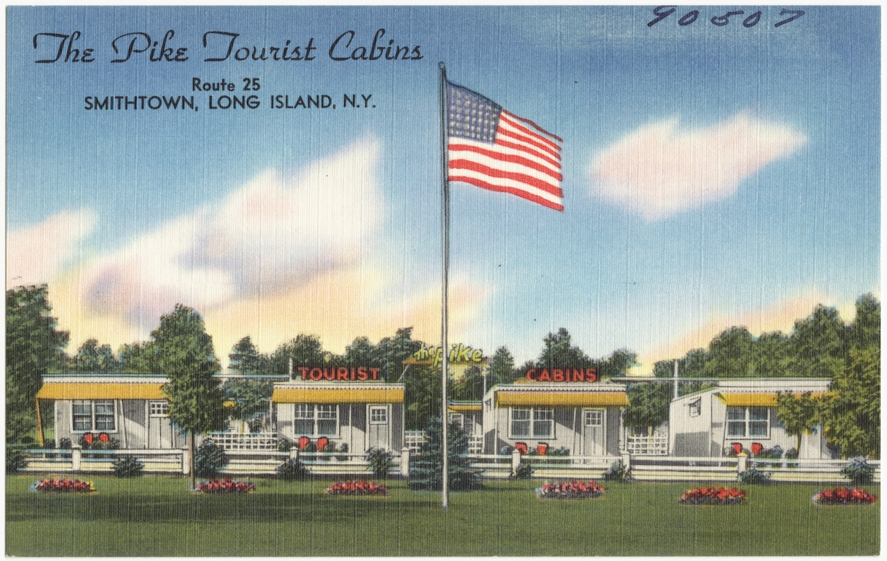 The Pike Tourist Cabins, Route 25, Smithtown, Long Island, N.Y.