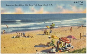 Beach and surf, Hither Hills State Park, Long Island, N. Y.
