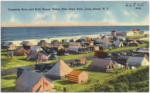 Camping area and bath house, Hither Hills State Park, Long Island, N. Y.