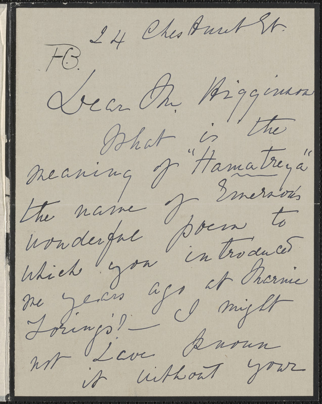Helen Olcott Choate Bell autograph note signed to Thomas Wentworth Higginson, [Boston, 9? April 1909]
