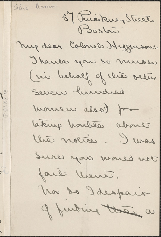 Alice Brown autograph letter signed to Thomas Wentworth Higginson, Boston