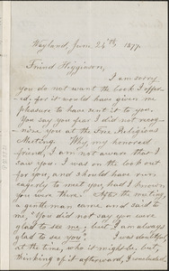 Lydia Maria Child autograph letter signed to Thomas Wentworth Higginson, Wayland, Mass., 24 June 1877