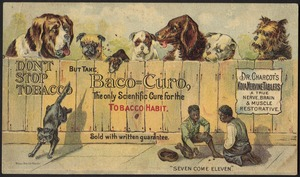 Don't stop tobacco but take Baco=Curo, the only scientific cure for the tobacco habit.