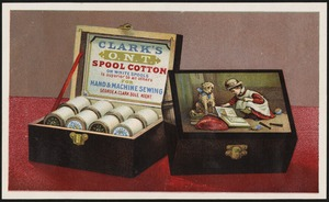 Clark's O. N. T. spool cotton on white spools is superior to all others for hand & machine sewing