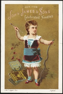 Ask for John James & Sons celebrated needles.