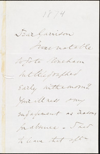 Letter from Wendell Phillips, Amherst, [Mass.], to William Lloyd Garrison, 19 Feb[ruar]y [18]74