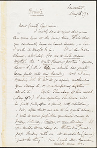 Letter from Samuel May, Jr., Leicester, [Mass.], to William Lloyd Garrison, May 5 / [18]72