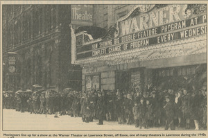 Moviegoers line up for a show at the Warner Theater on Lawrence Street, off Essex, one of many theaters in Lawrence during the 1940s
