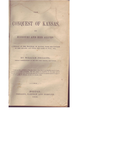 The conquest of Kansas, by Missouri and her allies