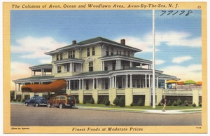 The Columns of Avon, Ocean and Woodlawn Aves., Avon-by-the-Sea, N. J., finest foods at moderate prices